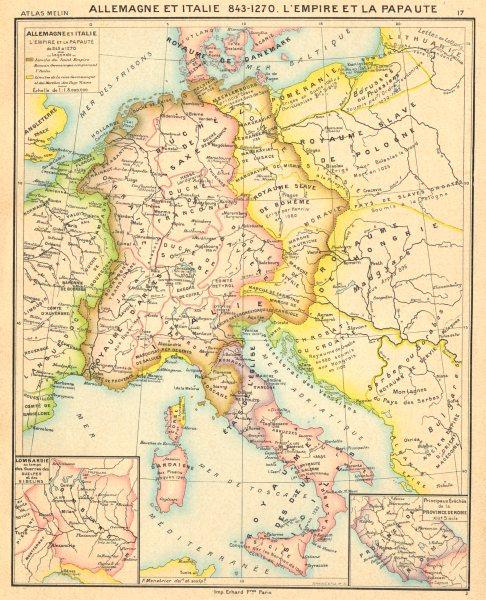 ALLEMAGNE. & Italie 843- 1270 L'Empire Papaute; maps Lombardie; de Rome 1900