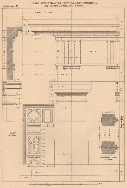Associate Product DORIC ARCHITECTURE. Theatre Marcellus, Rome. Base Capital Entablature 1931