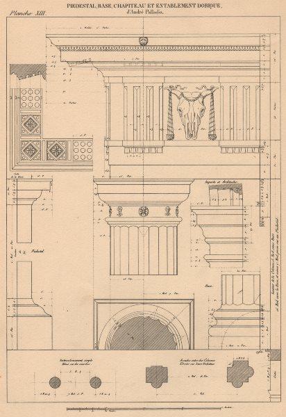 Associate Product DORIC ARCHITECTURE.Pedestal Base Capital Entablature.(Palladio c.1518-1580) 1931