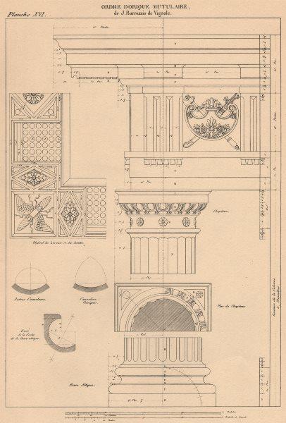 DORIC ARCHITECTURE. Mutuled Order. Vignola 1507-1573 1931 old vintage print