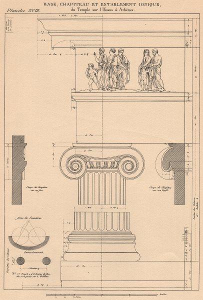 Associate Product IONIC ARCHITECTURE. Temple Ilissus, Athens. Base Capital Entablature 1931