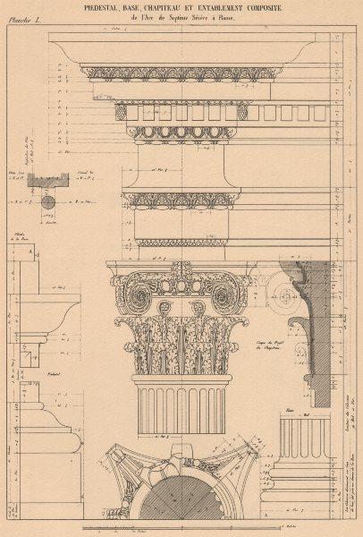 Associate Product COMPOSITE ARCHITECTURE. Arch Septimius Severus, Rome. Pedestal Base Capital 1931