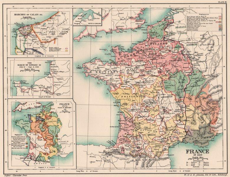 Associate Product 14-15C FRANCE. 1429. Marches Calais Edward 3 1346; Peace Brétigny 1360 1902 map