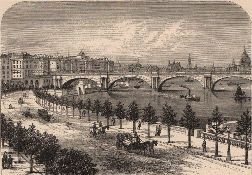 Associate Product LONDON. Thames Embankment, Waterloo Bridge & Somerset House. Carriages 1882