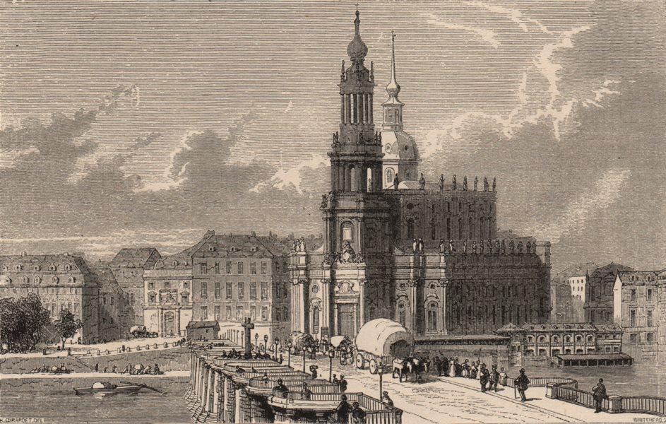 Associate Product DRESDEN. Augustus Bridge. Court Church. Royal Castle. Germany 1882 old print