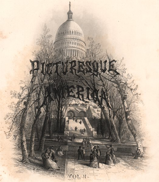 Associate Product WASHINGTON DC. Picturesque America title page volume 2. Capitol 1874 old print