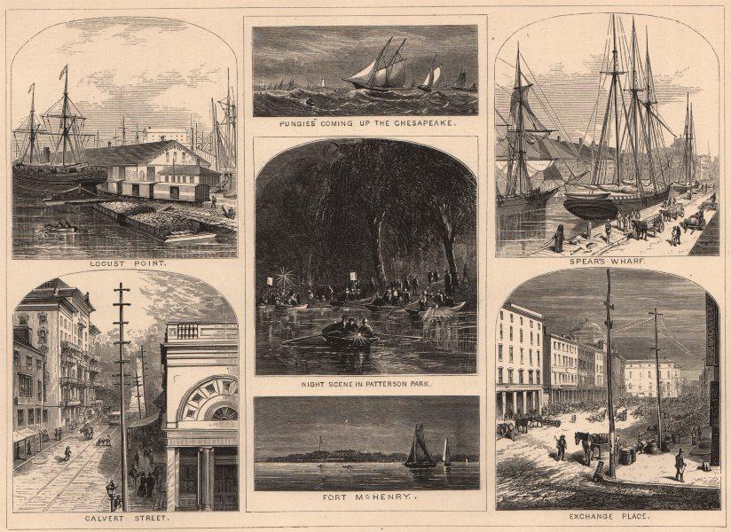 Associate Product BALTIMORE.Pungies Ft McHenry Locust Pt Calvert St Spear's Wharf Exchange Pl 1874