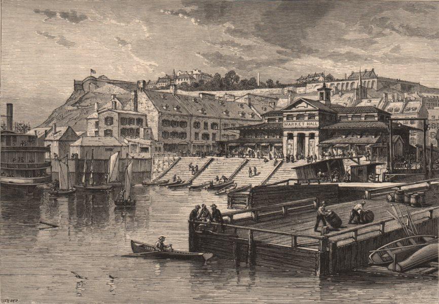 QUEBEC CITY. Market-Hall and Boat-Landing, Québec 1874 old antique print