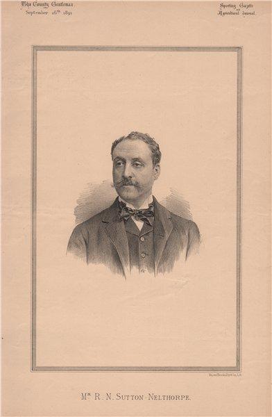 Associate Product Mr. R.N. Sutton-Nelthorpe 1891 old antique vintage print picture