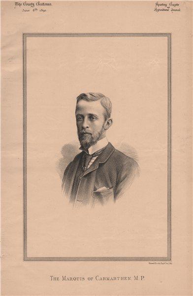 Associate Product The Marquis of Carmarthen. M.P 1892 old antique vintage print picture