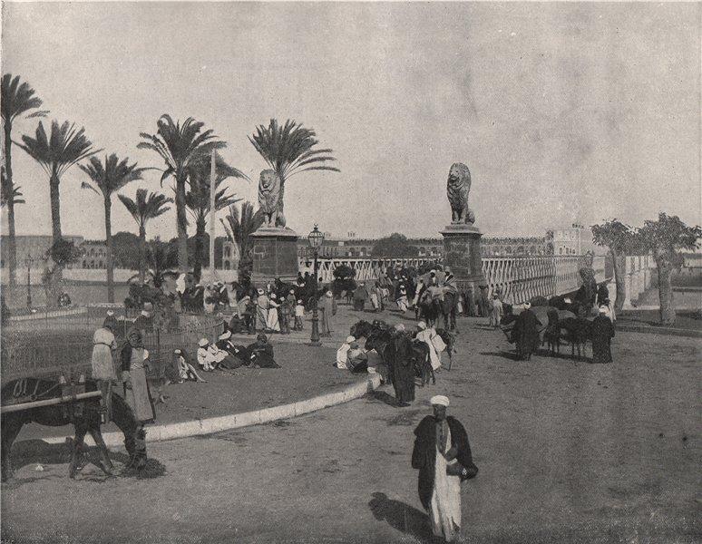Associate Product CAIRO. The Kasr-el-Nil Bridge (Gezireh side) . Egypt 1895 old antique print