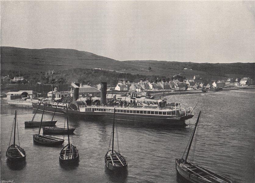 "Associate Product ARDRISHAIG. The steamer ""Columba"" at Ardrishaig Quay. Scotland 1895 old print"