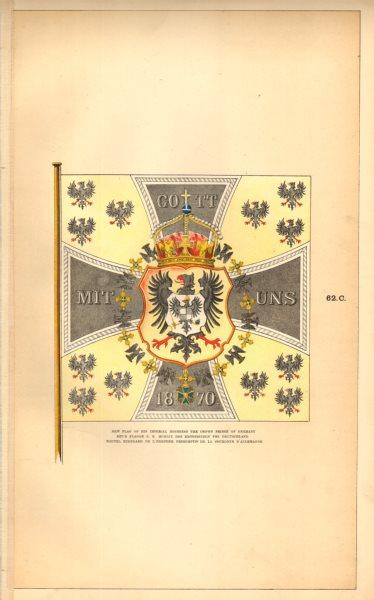 Associate Product GERMANY IMPERIAL FLAG.HIH Crown Prince. S K Hoheist Kronprinzen Deutschland 1873