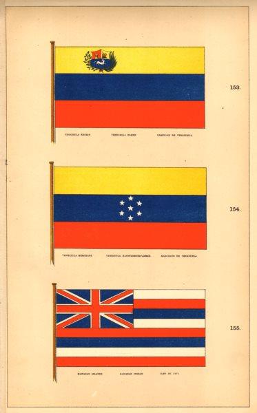 "VENEZUELA/HAWAII FLAGS.  Ensign Merchant. ""Hawanan"" Islands. HOUNSELL 1873"