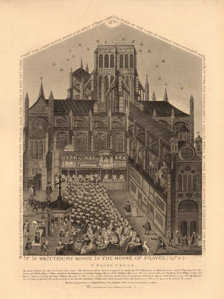 ST PAUL'S CROSS in 1620. Old St Paul's Cathedral, without steeple. London 1834