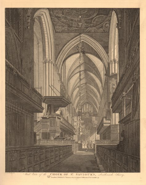 SOUTHWARK CATHEDRAL. West view of the choir. St Saviour's. WILKINSON 1834
