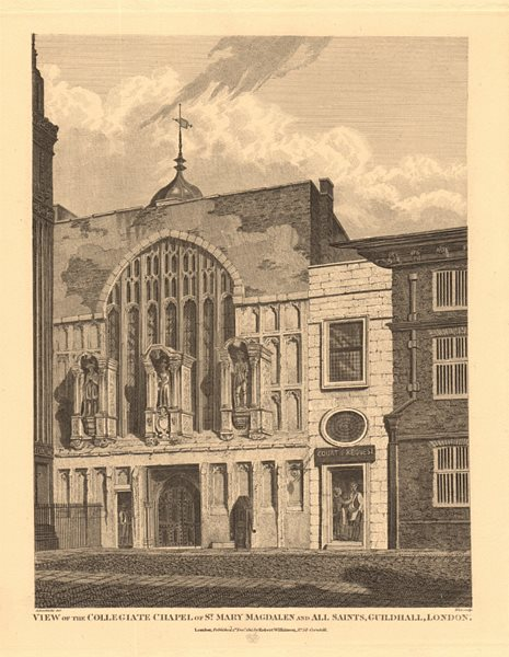 Associate Product GUILDHALL, City of London. Collegiate Chapel of St Magdalen & All Saints 1834