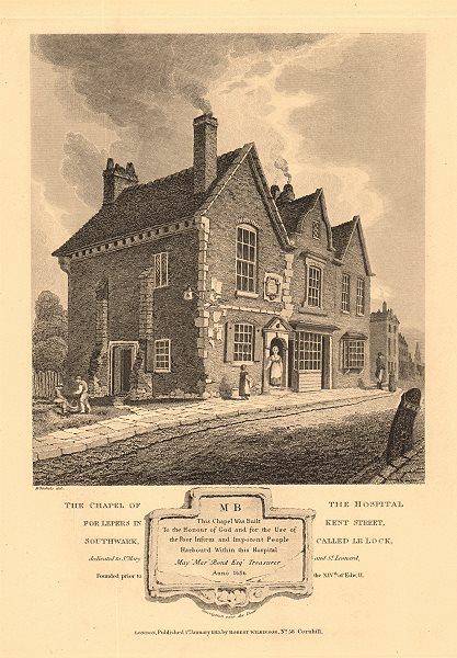 Associate Product LOCK LEPER HOSPITAL CHAPEL, NEW KENT ROAD, Southwark. Bartholomew Street 1834