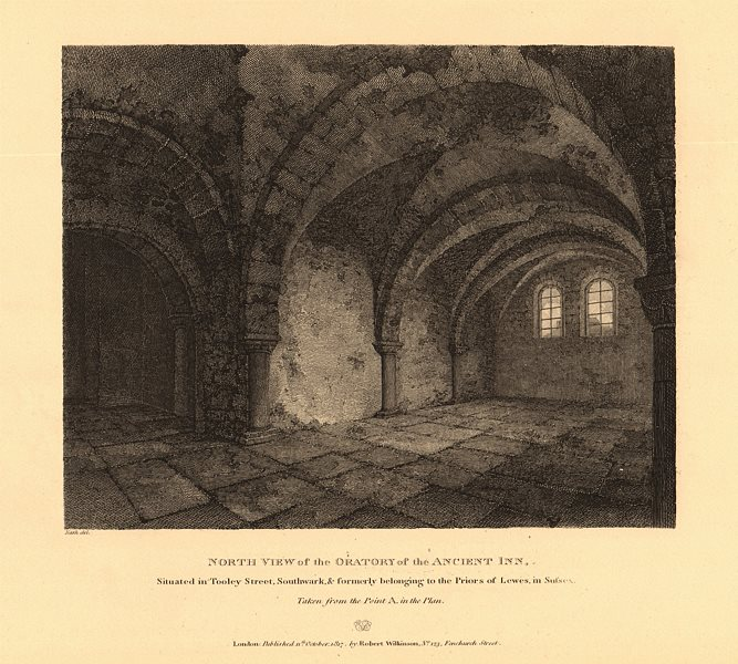 Associate Product TOOLEY STREET, SOUTHWARK. Oratory of Inn of Priors of Lewes, Sussex 1834 print