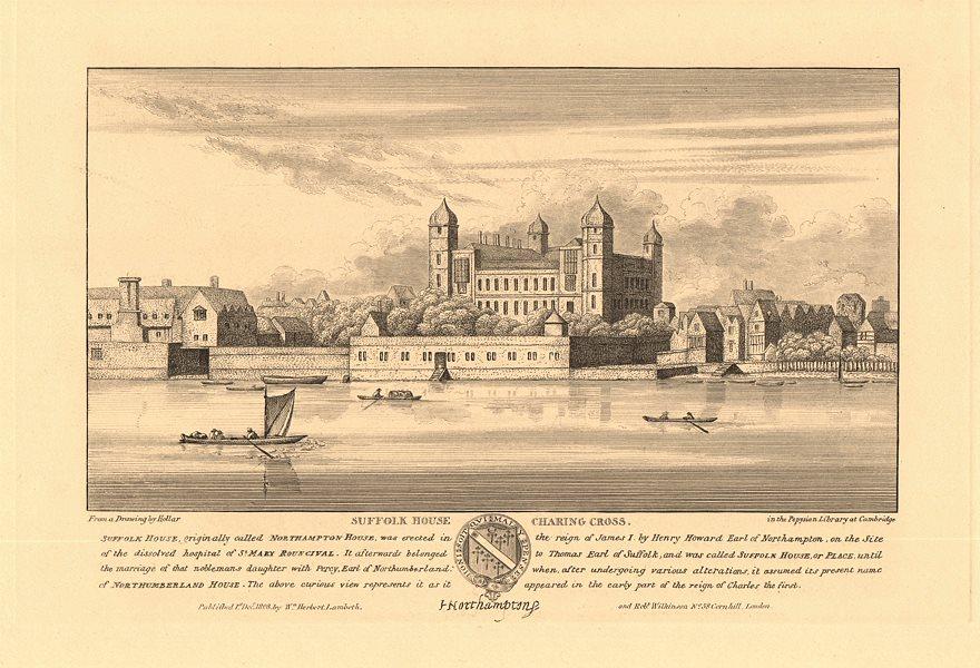 Associate Product NORTHUMBERLAND HOUSE aka SUFFOLK/NORTHAMPTON HOUSE), Charing Cross. HOLLAR 1834