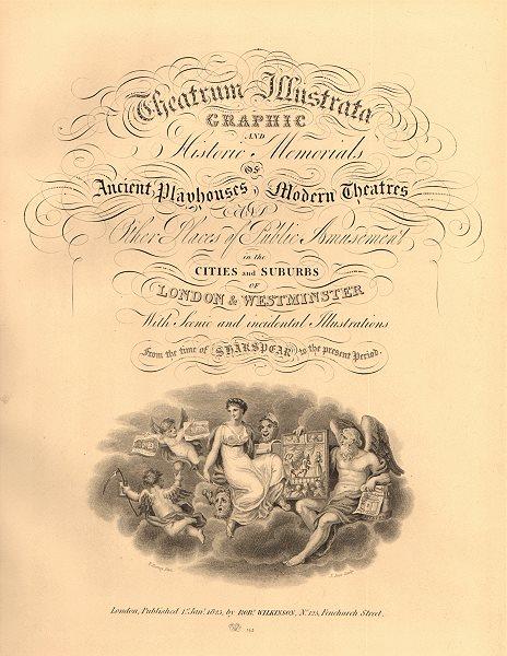 Associate Product THEATRUM ILLUSTRATA. Decorative title page. Robert Wilkinson. London 1834