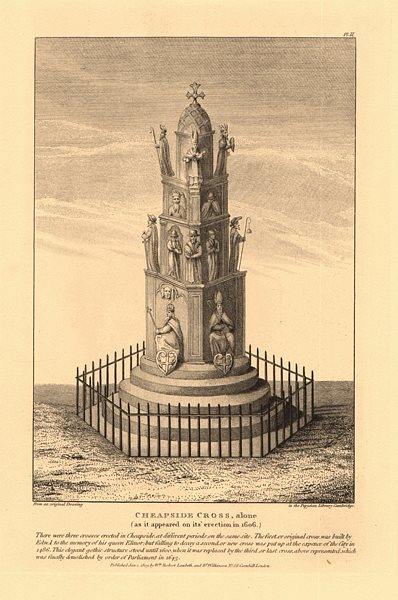Associate Product CHEAPSIDE CROSS IN 1666. The third cross, erected 1606 & demolished 1643 1834