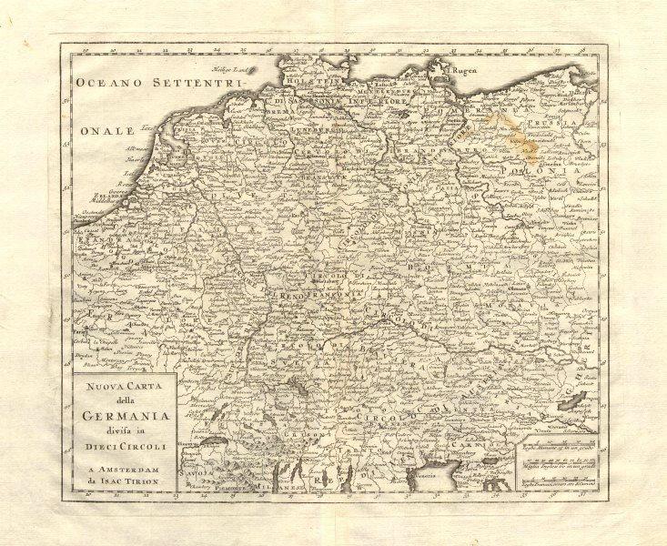 Associate Product 'Nuova Carta della Germania divisa in dieci circoli' by Isaak TIRION 1740 map