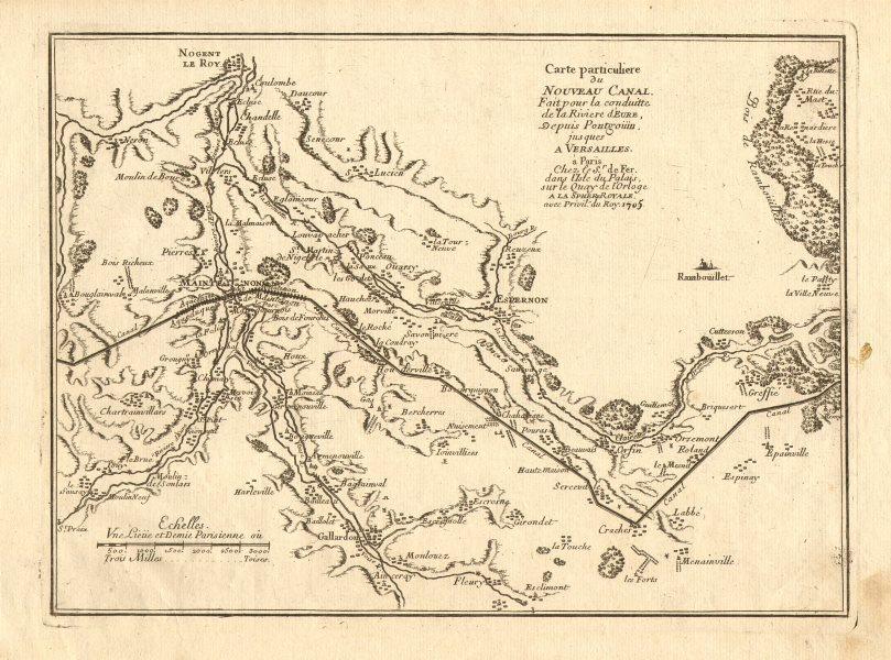 Associate Product Canal de l'Eure 2. Maintenon - Épernon - Orphin. Nogent-le-Roi. DE FER 1705 map