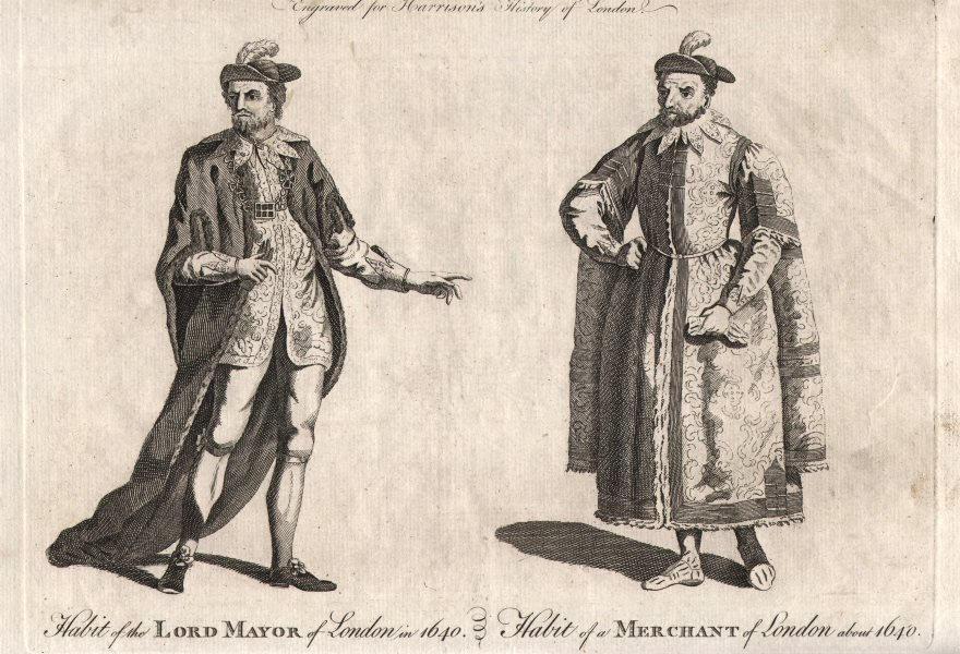 Associate Product LONDON GENTLEMENS' COSTUMES 1640. Lord Mayor & Merchant habits. HARRISON 1776