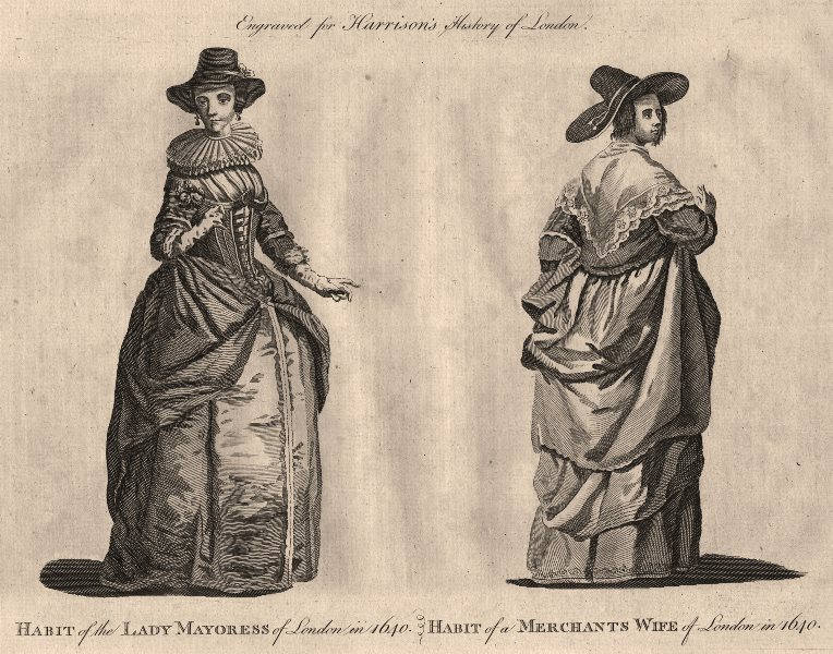 Associate Product LONDON LADIES' COSTUME 1640 Lady Mayoress & Merchant's wife habit. HARRISON 1776