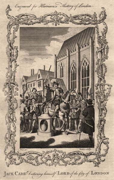 Associate Product JACK CADE REBELLION. Cade declaring himself Lord of the City of London 1776