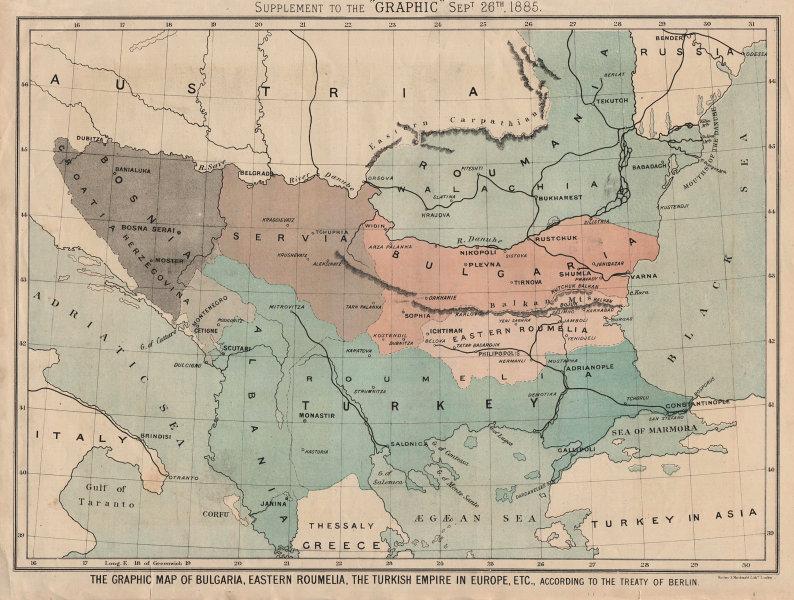Associate Product Balkans 1878 Treaty of Berlin. Bulgaria Eastern Roumelia Turkey GRAPHIC 1885 map