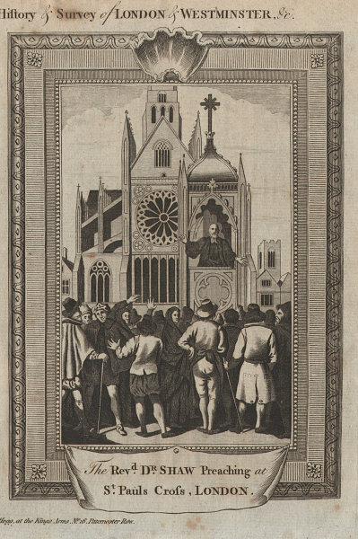 Dr Shaw preaching at Saint Paul's Cross. Old St Paul's Cathedral. THORNTON 1784