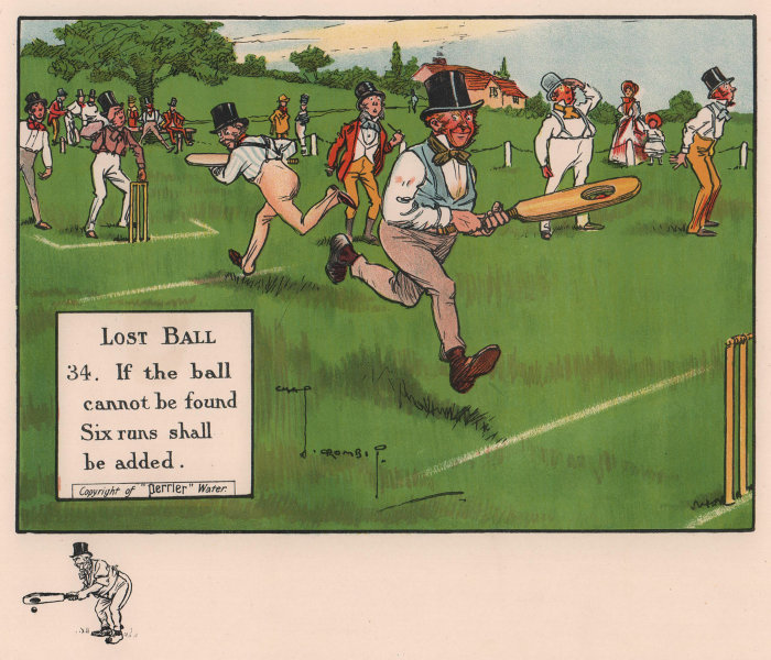 LAWS OF CRICKET. If the ball is lost six runs shall be added. CROMBIE 1906