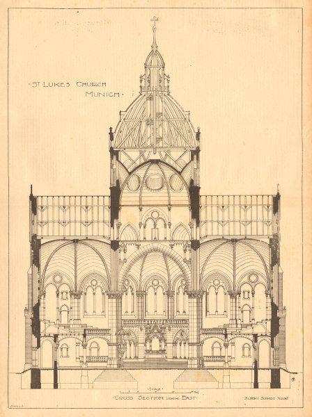 Associate Product St Lukes Church Munich, Albert Schmidt Archt. Lukaskirche. East section 1899