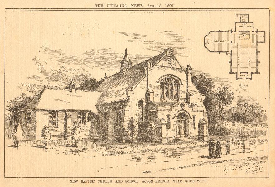 Associate Product New Baptist Church & School, Acton Bridge, near Northwich. Cheshire 1899 print