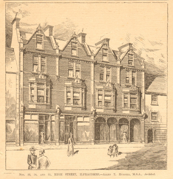 Associate Product Nos 33, 34 & 35 High Street, Ilfracombe. Allen T. Hussell, Architect. Devon 1900