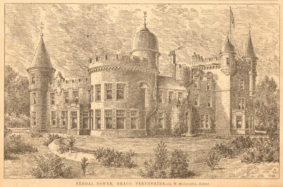 Associate Product Feddal Tower, Braco, Perthshire - A.W. MacNaughton, Architect. Scotland 1900