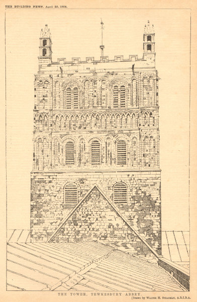 Associate Product The Tower, Tewkesbury Abbey, by Walter H. Steadman, ARIBA Gloucestershire 1904
