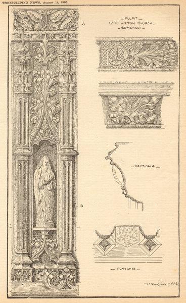 Associate Product Pulpit, Long Sutton Church, Somerset. Section & plan 1905 old antique print