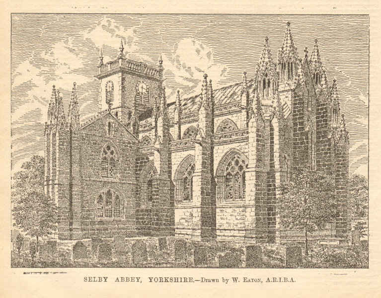 Associate Product Selby Abbey, Yorkshire. - Drawn by W. Eaton, A.R.I.B.A. 1905 old antique print