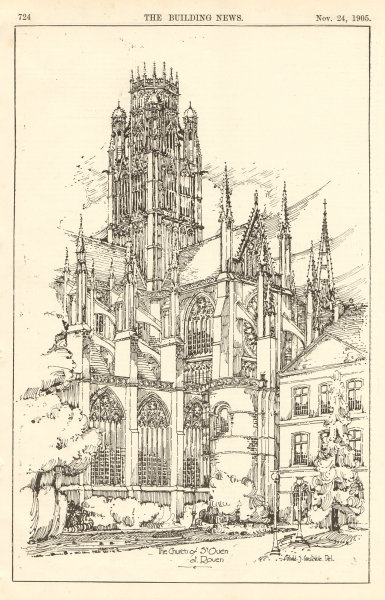Associate Product The Church of St Ouen at Rouen, Arnold S. Constable Del.. Seine-Maritime 1905