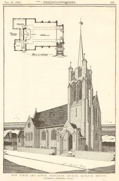 Associate Product Porch & Tower, Wesleyan Church, Matlock Bridge, Horace Bradley, Architect 1906