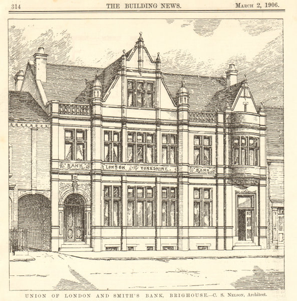 Associate Product Union of London & Smith's Bank, Brighouse. CS Nelson. London & Yorkshire 1906