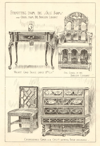 Associate Product Furniture. Bodleian Library chair. Walnut card table 18C. Chippendale chest 1906