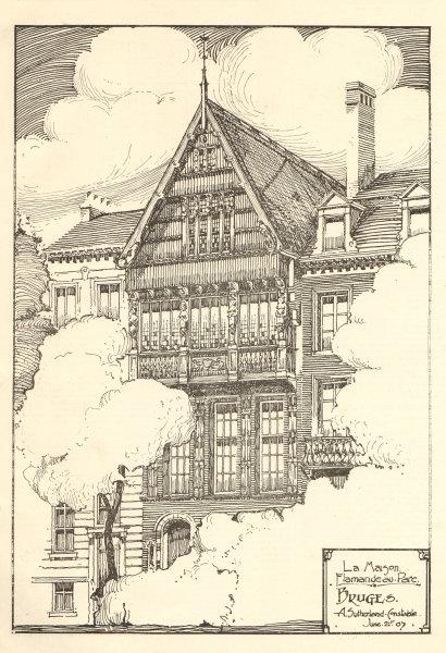 Associate Product La Maison Flamande au Parc, Bruges, A. Sutherland Constable. Belgium 1907