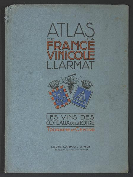 Associate Product Louis Larmat. Atlas de la France Vinicole cover. Loire (1) 1946 old print