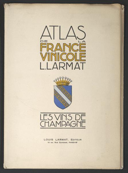 Louis Larmat. Atlas de la France Vinicole cover. Champagne 1944 old print
