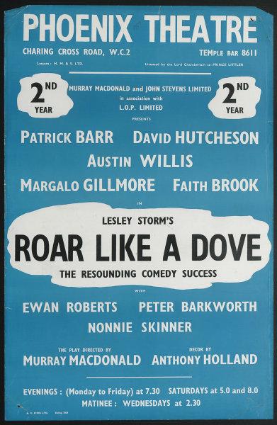 Associate Product Phoenix Theatre. Roar like a Dove. Barr Hutcheson Willis Gillmore Macdonald 1957