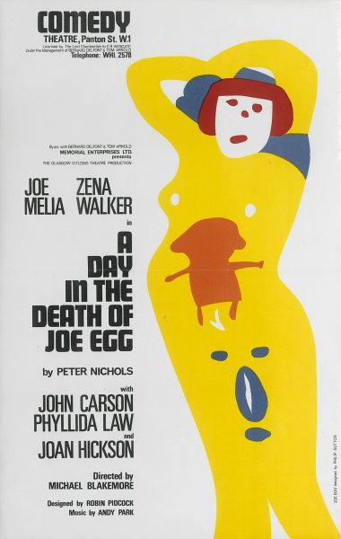 Associate Product Comedy Theatre. A Day in the Death of Joe Egg. Peter Nichols. Joe Melia/Law 1967